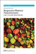 Responsive Photonic Nanostructures: Smart Nanoscale Optical Materials