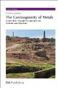 The Carcinogenicity of Metals: Human Risk Through Occupational and Environmental Exposure
