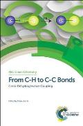 Rsc Green Chemistry #26: From C-H to C-C Bonds: Cross-Dehydrogenative-Coupling