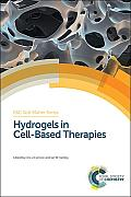 Hydrogels in Cell-Based Therapies: Rsc