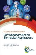 Soft Nanoparticles for Biomedical Applications: Rsc