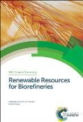 Rsc Green Chemistry #27: Renewable Resources for Biorefineries: Rsc