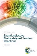 RSC Catalysis #20: Enantioselective Multicatalysed Tandem Reactions: AAA