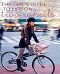 Girls Guide to Life on Two Wheels