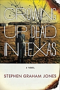 Growing Up Dead in Texas Cover