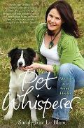 Pet Whisperer: My Life As an Animal Healer