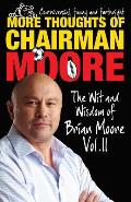 More Thoughts of Chairman Moore: the Wit and Wisdom of Brian Moore