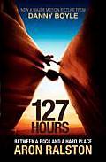 127 Hours Between a Rock & a Hard...