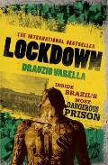 Carandiru Lockdown: Inside the World's Most Dangerous Prison