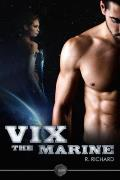 Vix: The Marine: The first in the Vix series