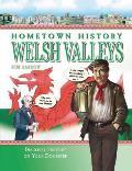 Hometown History Welsh Valleys