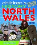 Children's History of North Wales. Catherine Robinson