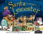 Santa Is Coming To Leicester