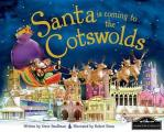 Santa Is Coming To the Cotswolds