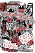 Londonopolis a Curious History of London