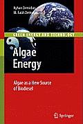 Algae Energy: Algae as a New Source of Biodiesel