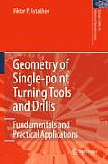 Geometry of Single-Point Turning Tools and Drills: Fundamentals and Practical Applications
