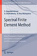 Spectral Finite Element Method: Wave Propagation, Diagnostics and Control in Anisotropic and Inhomogeneous Structures