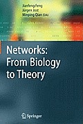 Networks: From Biology to Theory