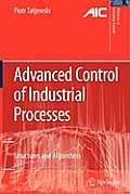 Advanced Control of Industrial Processes: Structures and Algorithms
