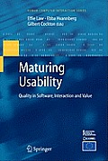 Maturing Usability: Quality in Software, Interaction and Value (Human-Computer Interaction)