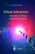 Virtual Interaction: Interaction in Virtual Inhabited 3D Worlds