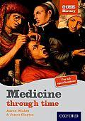 GCSE History: Medicine Through Time Student Book