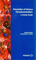 Prevention of Venous Thromboembolism: A Pocket Guide