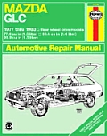 Haynes Mazda GLC (RWD) Owners Workshop Manual, No. 370: '77-'83