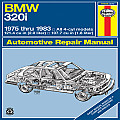 Haynes BMW 320i Owners Workshop Manual #276: Haynes BMW 320i, 1975-83: Owners Workshop Manual