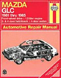 Haynes Mazda GLC (FWD) Owner's Workshop Manual, No. 757: 1981-1985