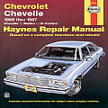 Chevrolet Chevelle Malibu & El Camino 1969 Thru 1987
