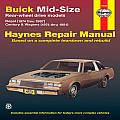 Buick Mid-Size Models Manual: 1974 Thru 1987