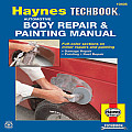 Haynes Automotive Body Repair & Painting Manual #1479: Haynes Automotive Body Repair and Painting Manual