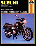 Haynes Suzuki GS850 Fours Owners Workshop Manual: 843cc. 1978 to 1988