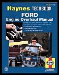 Ford Engine Overhaul Manual Haynes Techbook