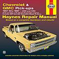 Chevrolet & GMC Pick-Ups Automotive Repair Manual (Automotive Repair Manual)