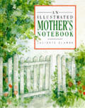 Illustrated Mothers Notebook