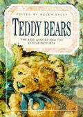 Teddy Bears: A Celebration in Words & Paintings