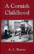 Cornish Childhood: Autobiography of a Cornishman