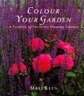 Colour Your Garden