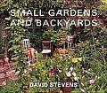 Small Gardens & Backyards