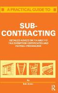 A Practical Guide to Subcontracting
