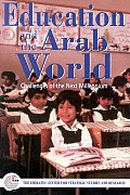 Education and the Arab World: Challenges of the Next Millennium