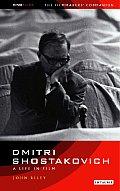 Dmitri Shostakovich: A Life in Film: The Filmmaker's Companion 3