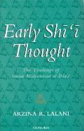 Early Shi'i Thought: The Teachings of Imam Muhammad Al-Baqir
