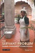 The Servant Problem: Domestic Employment in a Global Economy