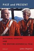 Past & Present National Identity & The British Historical Film