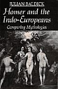 Homer & the Indo-Europeans: Comparing Mythologies