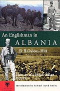 Englishman in Albania Memoirs of a British Officer 1929 1955